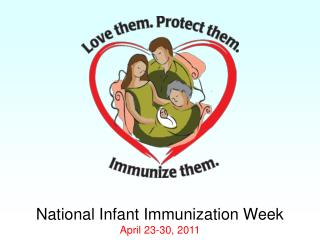 National Infant Immunization Week April 23-30, 2011