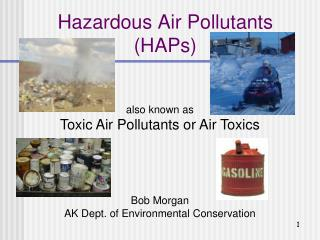 Hazardous Air Pollutants (HAPs)
