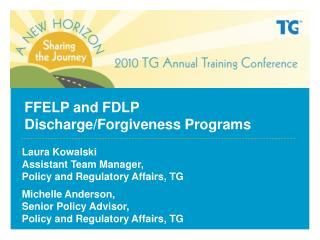 FFELP and FDLP Discharge/Forgiveness Programs