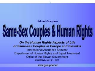 On the Human Rights Aspects of Life of Same-sex Couples in Europe and Slovakia