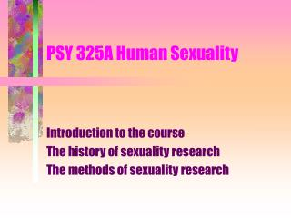 PSY 325A Human Sexuality