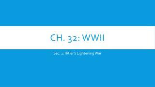 Ch. 32: WWII