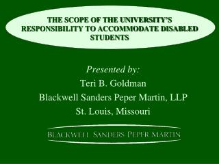 THE SCOPE OF THE UNIVERSITY'S RESPONSIBILITY TO ACCOMMODATE DISABLED STUDENTS