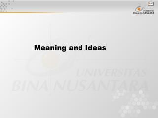 Meaning and Ideas