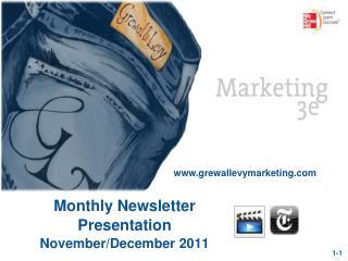 Monthly Newsletter Presentation November/December 2011