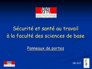 Sécurité et santé au travail  à la faculté des sciences de base Panneaux de portes