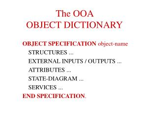 The OOA  OBJECT DICTIONARY