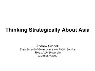 Thinking Strategically About Asia