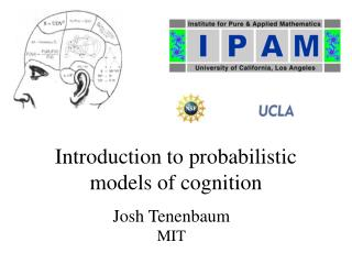 Introduction to probabilistic models of cognition