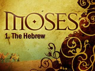 1. The Hebrew
