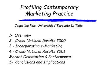 Profiling Contemporary Marketing Practice
