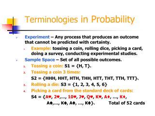 Terminologies  in Probability