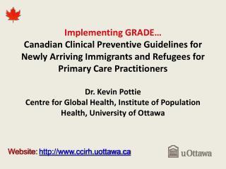 Website:  http://www.ccirh.uottawa.ca