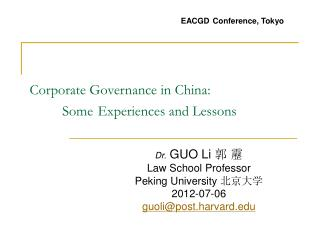 Corporate Governance in China: Some Experiences and Lessons