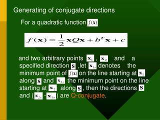 Generating of conjugate directions For a quadratic function