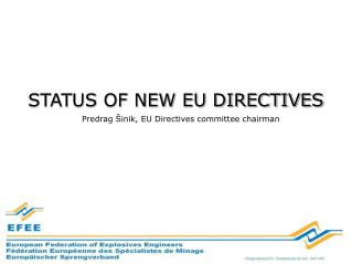 Predrag Šinik, EU  Directives committee chairman