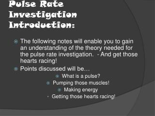 Pulse Rate Investigation Introduction: