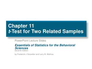 Chapter 11 t -Test for Two Related Samples