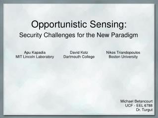 Opportunistic Sensing: