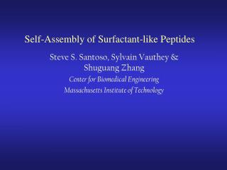 Self-Assembly of Surfactant-like Peptides