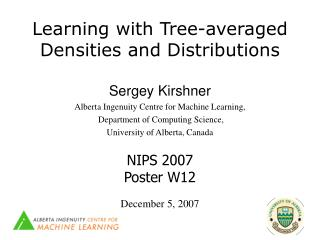 Learning with Tree-averaged Densities and Distributions