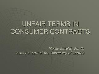 UNFAIR TERMS IN CONSUMER CONTRACTS
