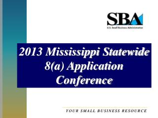 2013 Mississippi Statewide 8(a) Application Conference