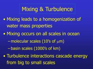 Mixing & Turbulence