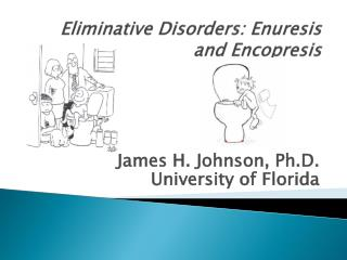 Eliminative Disorders: Enuresis and Encopresis