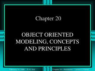 OBJECT ORIENTED MODELING, CONCEPTS  AND PRINCIPLES