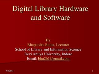 Digital Library Hardware and Software