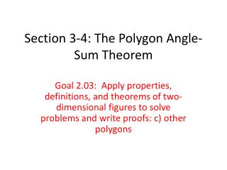 Section 3-4: The Polygon Angle-Sum Theorem