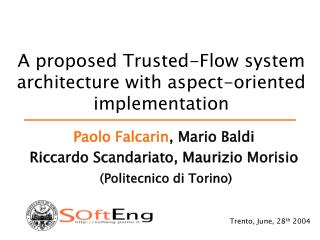 A proposed Trusted-Flow system architecture with aspect-oriented implementation
