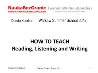 Dorota Kondrat       Warsaw Summer School 2012