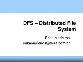DFS – Distributed File System
