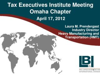 Tax Executives Institute Meeting Omaha Chapter