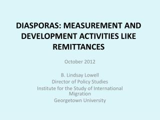 DIASPORAS: MEASUREMENT AND DEVELOPMENT ACTIVITIES LIKE REMITTANCES