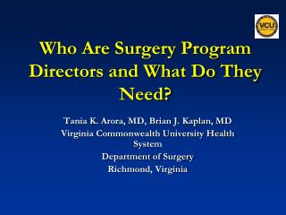 Who Are Surgery Program Directors and What Do They Need?