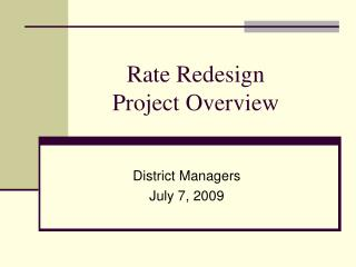 Rate Redesign  Project Overview