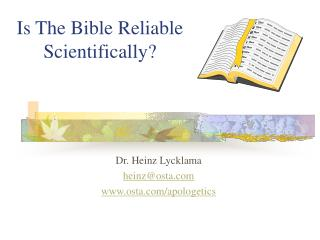 Is The Bible Reliable Scientifically?