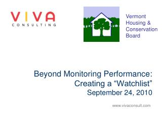 """Beyond Monitoring Performance:  Creating a """"Watchlist"""" September 24, 2010"""