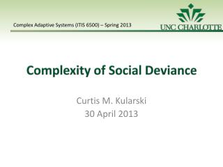 Complexity  of Social Deviance