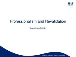 Professionalism and Revalidation