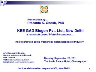 A-1, Community Centre, Naraina Industrial Area Phase II, New Delhi-28 Web:  http://www.keegad.com