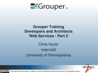 Grouper Training Developers and Architects  Web Services - Part 2