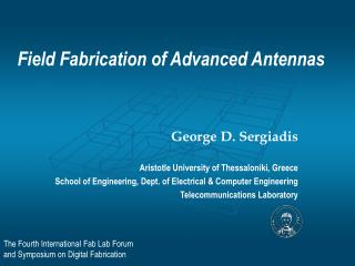 Field Fabrication of Advanced Antennas
