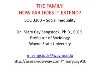 THE FAMILY:  HOW FAR DOES IT EXTEND?