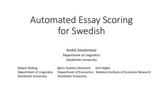 Automated Essay Scoring  for Swedish