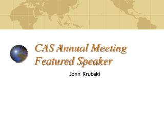 CAS Annual Meeting Featured Speaker