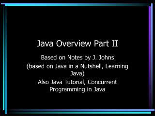 Java Overview Part II